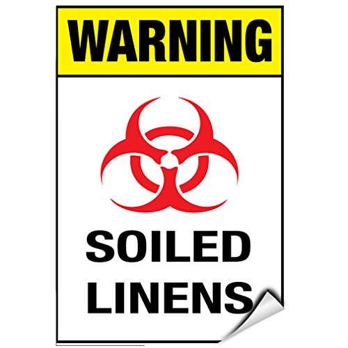 Warning Soiled Linens Hazard Sign Hazard Labels LABEL DECAL STICKER 5 inches x 7 inches