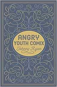 Amazon com: Angry Youth Comics (9781606998113): Johnny Ryan