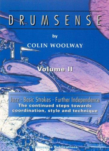 Drumsense: Jazz, Basic Strokes, Further Independence v. 2