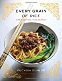 Every Grain of Rice, Fuchsia Dunlop, 0393089045