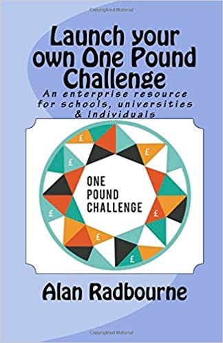 Launch Your Own One Pound Challenge A Resource For Schools