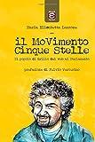 Il MoVimento Cinque Stelle: Il popolo di Grillo dal web al Parlamento