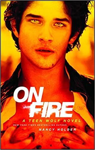 On Fire (Teen Wolf): Amazon.es: Nancy Holder: Libros en idiomas extranjeros