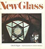 New Glass, Otto B. Rigan and Charles Frizzell, 0913374520