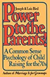 Power to the Parents!, Joseph Bird and Lois Bird, 0385520980