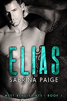 Elias (West Bend Saints Book 1) by [Paige, Sabrina]
