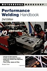 Performance Welding (Motorbooks Workshop) 2nd (second) Edition by Richard Finch published by Motorbooks International (1997) Unknown Binding