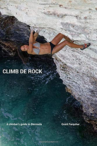 Pdf Outdoors Climb de Rock: A Climber's Guide to Bermuda
