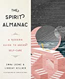#2: The Spirit Almanac: A Modern Guide to Ancient Self-Care