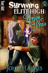 Surviving Elite High: Senior Year Kindle Edition