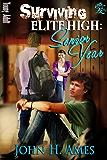 Surviving Elite High: Senior Year