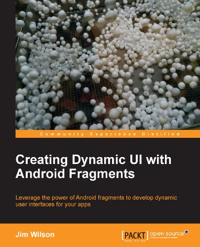 Download Creating Dynamic UI with Android Fragments Pdf