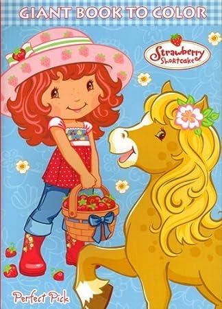 strawberry shortcake big fun book to color life delicious 96 pg