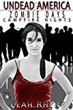 Image of Undead America: Zombie Days, Campfire Nights (Volume 1)