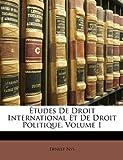 Études de Droit International et de Droit Politique, Ernest Nys, 114633463X
