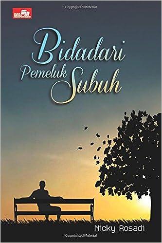 Bidadari Pemeluk Subuh Indonesian Edition Nicky Rosadi