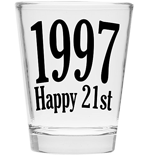 Shot Glass - Happy 21st Birthday Gift - Celebrate Turning Twenty One (1997)