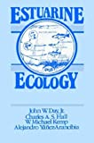 Estuarine Ecology, Day, John W. and Yáñez-Arancibia, Alejandro, 0471062634