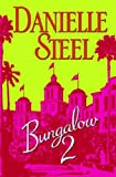 Bungalow 2, Danielle Steel, 0385338317