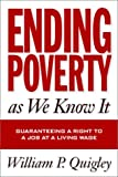 Ending Poverty As We Know It, William P. Quigley, 1592130321