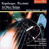 14 Silver Strings Toccatas Partitas & Dances