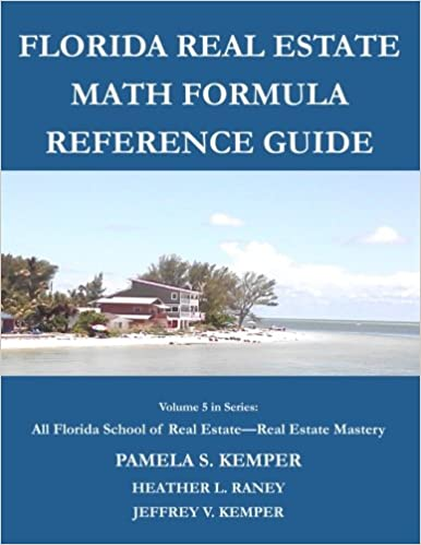 Florida Real Estate Math Formula Reference Guide (All