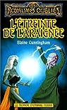 Les Royaumes Oubliés - Le monde d'Ombre-Terre, tome 2 : L'étreinte de l'araignée par Cunningham