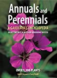 img - for Annuals and Perennials: A Gardener's Encyclopedia book / textbook / text book