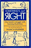 Something's Not Right, Nancy Lelewer, 0964108909