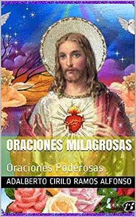 ORACIONES MILAGROSAS: Religión y Oraciones Poderosas, para