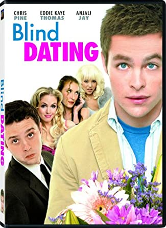 Chris pine movie blind dating cast and crew