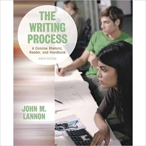 The Writing Process: A Concise Rhetoric Reader and Handbook