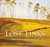 Lost Links, Daniel Wexler, 193220203X
