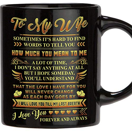 TERAVEX Birthday Gifts for Her - Best Wife Gifts Ever - 11 oz Ceramic Coffee Mug, Wedding Anniversary Gift for Women, Wife Gifts from Husband, Birthday Gifts for Wife - Black -