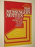 The Messenger's Motives 9780135774878