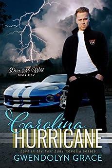 Carolina Hurricane (Drive Me Wild Book 1) by [Grace, Gwendolyn]