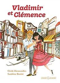 Vladimir et Clémence par Cécile Hennerolles