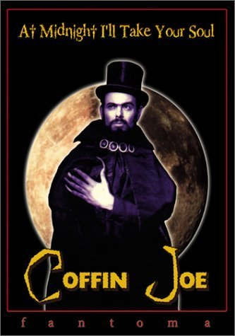 Coffin Joe - At Midnight I'll Take Your Soul by Fantoma (Coffin Midnight)