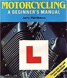 Motorcycling, Jerry Matthews, 0906754534