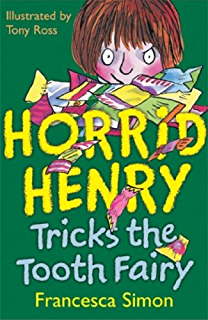 Horrid henry early reader horrid henrys birthday party book 2 horrid henry tricks the tooth fairy book 3 fandeluxe Ebook collections