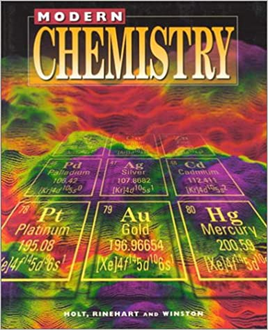 Holt modern chemistry student edition grades 9 12 1999 rinehart holt modern chemistry student edition grades 9 12 1999 1st edition fandeluxe Images