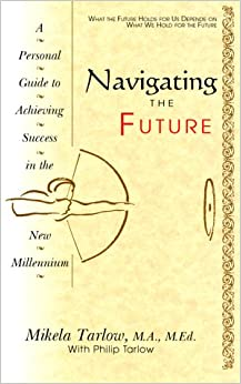 Book Navigating the Future: A Professional Guide to the New Millenium