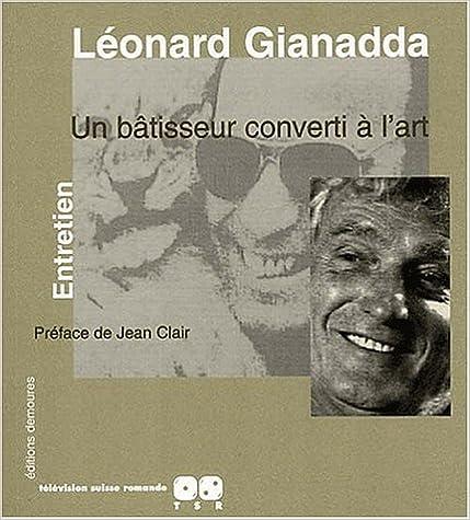 Lire en ligne Léonard Gianadda, un bâtisseur converti à l'art pdf