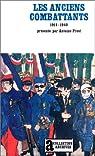 Les anciens combattants, 1914-1940 par Prost