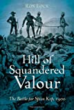 Hill of Squandered Valour, Ron Lock, 161200007X