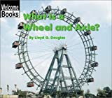 g wheel - What Is a Wheel and Axle? (Welcome Books: Simple Machines)