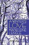 A Winter's Love (Wheaton Literary)