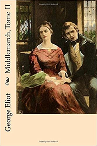 Middlemarch - Tome 2 - George Eliot