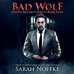Bad Wolf: A Paranormal Science Fiction Thriller: Olento Research, Book 4 | Sarah Noffke