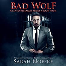 Bad Wolf: A Paranormal Science Fiction Thriller: Olento Research, Book 4 Audiobook by Sarah Noffke Narrated by Elizabeth Klett